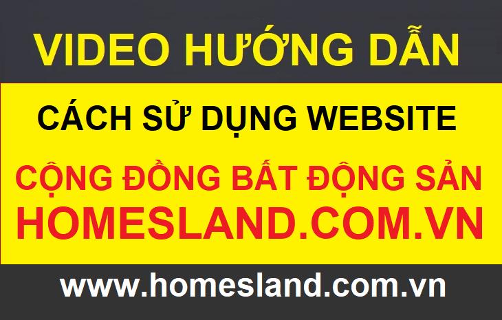 VIDEOHUONGDANhomesland.com.vn